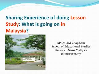 Sharing Experience of  doing  L esson  S tudy : What  is  going on in Malaysia ?