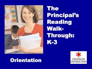 The Principal's Reading Walk-Through: K-3