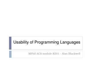 Usability of Programming Languages