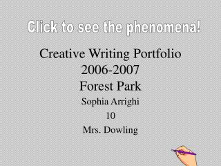 Creative Writing Portfolio  2006-2007 Forest Park
