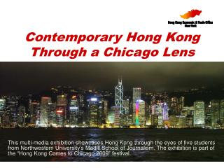Contemporary Hong Kong  Through a Chicago Lens