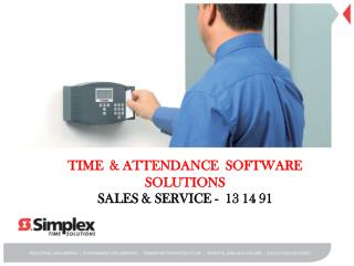 TIME  & ATTENDANCE  SOFTWARE SOLUTIONS SALES & SERVICE -  13 14 91