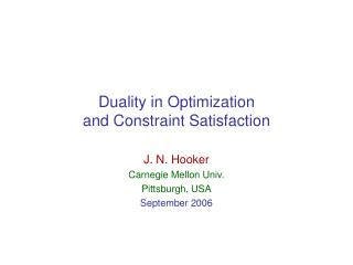 Duality in Optimization  and Constraint Satisfaction
