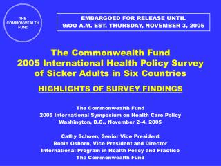 The Commonwealth Fund 2005 International Symposium on Health Care Policy