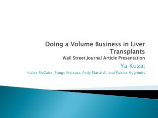 Doing a Volume Business in Liver Transplants Wall Street Journal Article Presentation