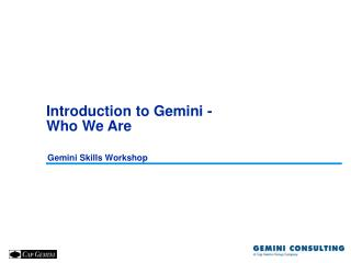 Introduction to Gemini -  Who We Are
