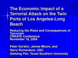 The Economic Impact of a Terrorist Attack on the Twin Ports of Los Angeles-Long Beach