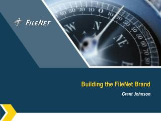 Building the  FileNet  Brand