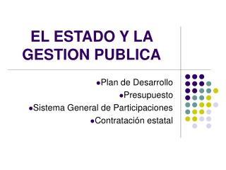 EL ESTADO Y LA GESTION PUBLICA