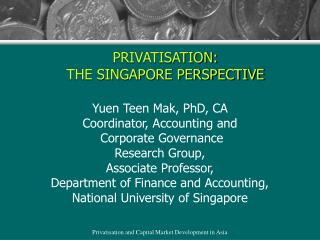 PRIVATISATION:  THE SINGAPORE PERSPECTIVE