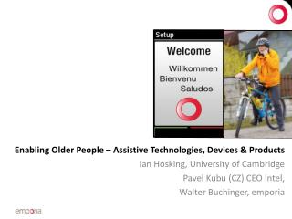Enabling Older  People –  Assistive  Technologies, Devices & Products