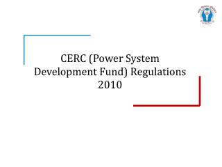 CERC (Power System Development Fund) Regulations 2010