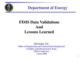 FIMS Data Validations  And Lessons Learned