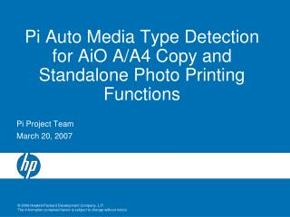 Pi Auto Media Type Detection for AiO A/A4 Copy and Standalone Photo Printing Functions