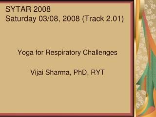 SYTAR 2008 Saturday 03/08, 2008 (Track 2.01)