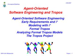 Agent-Oriented Software Engineering and Tropos