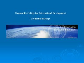 Community College for International Development  Credential Package