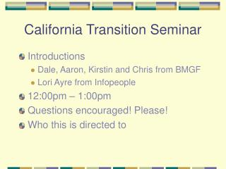 California Transition Seminar