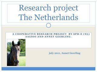 Research project  The  Netherlands