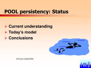 POOL persistency: Status