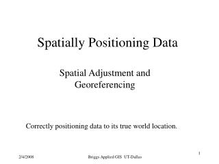 Spatially Positioning Data