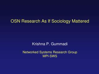OSN Research As If Sociology Mattered