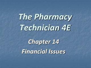 The Pharmacy Technician 4E