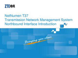 NetNumen T37 Transmission Network Management System Northbound Interface Introduction