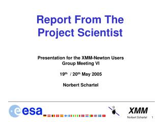 Report From The Project Scientist
