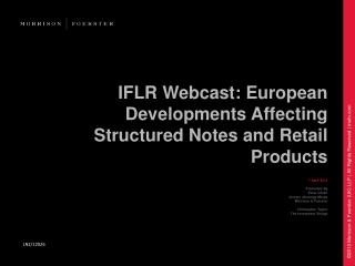 IFLR Webcast: European Developments Affecting Structured Notes and Retail Products