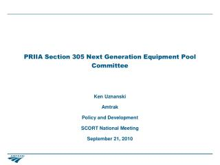 PRIIA Section 305 Next Generation Equipment Pool Committee
