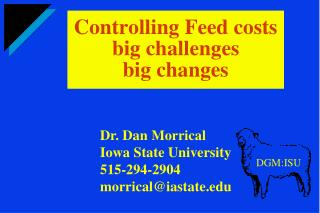 Controlling Feed costs big challenges big changes