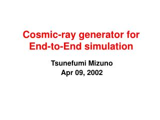 Cosmic-ray generator for End-to-End simulation