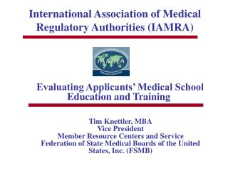 International Association of Medical Regulatory Authorities (IAMRA)