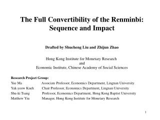 The Full Convertibility of the Renminbi:  Sequence and Impact