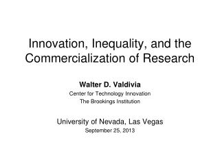 Innovation, Inequality, and the Commercialization of Research
