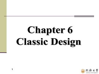 Chapter 6  Classic Design
