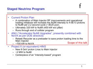 Staged Neutrino Program