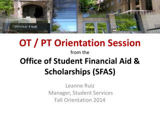 OT / PT Orientation Session from the Office of Student Financial Aid & Scholarships (SFAS)