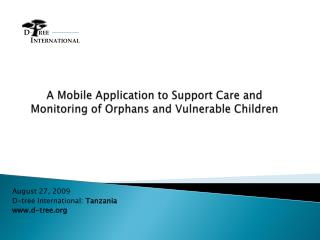 A Mobile Application to Support Care and Monitoring of Orphans and Vulnerable Children