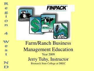 Farm/Ranch Business Management Education Year 2009 Jerry Tuhy, Instructor