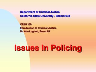 Department of Criminal Justice 		California State University - Bakersfield CRJU 100 		Introduction to Criminal Justice