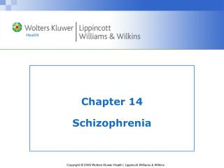 Chapter 14  Schizophrenia