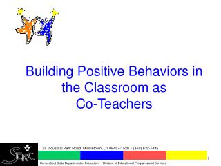 Building Positive Behaviors in the Classroom as  Co-Teachers