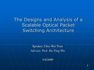 The Designs and Analysis of a Scalable Optical Packet Switching Architecture
