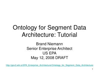 Ontology for Segment Data Architecture: Tutorial