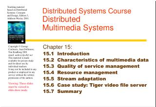 Distributed Systems Course Distributed  Multimedia Systems