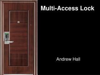 Multi-Access Lock