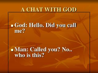 A CHAT WITH GOD