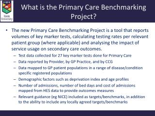 What is the Primary Care Benchmarking Project?